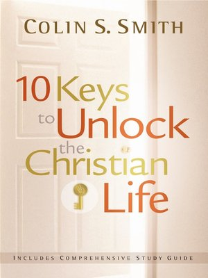 cover image of 10 Keys to Unlock the Christian Life