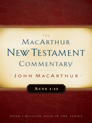 cover image of Acts 1-12 MacArthur New Testament Commentary