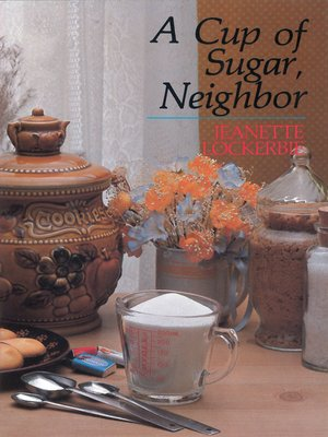 cover image of A Cup of Sugar, Neighbor