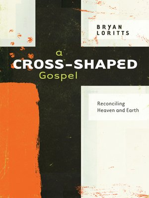cover image of A Cross-Shaped Gospel