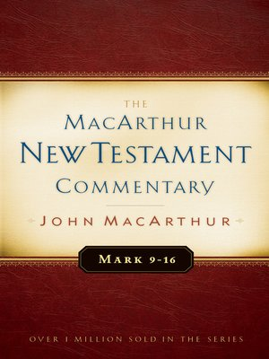 cover image of Mark 9-16 MacArthur New Testament Commentary