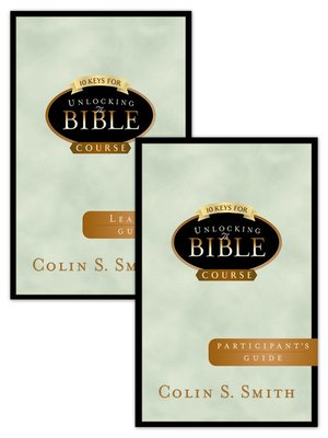 cover image of 10 Keys to Unlocking the Bible with Participant and Leader's Guide