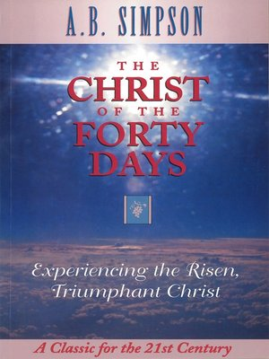 cover image of The Christ of the Forty Days