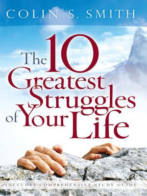 cover image of 10 Greatest Struggles of Your Life