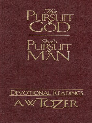 cover image of The Pursuit of God & God's Pursuit of Man