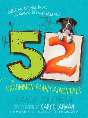 cover image of 52 Uncommon Family Adventures