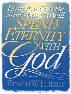 cover image of How You Can Be Sure That You Will Spend Eternity with God