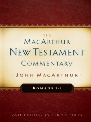 cover image of Romans 1-8 MacArthur New Testament Commentary