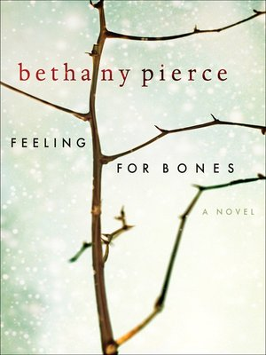 cover image of Feeling For Bones