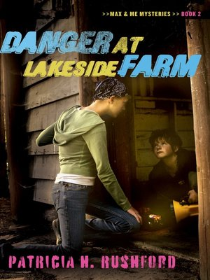 cover image of Danger at Lakeside Farm