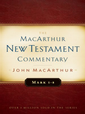 cover image of Mark 1-8 MacArthur New Testament Commentary