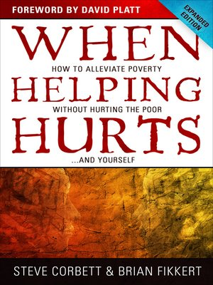 cover image of When Helping Hurts