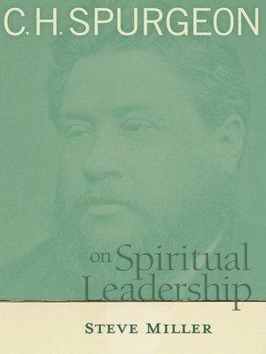 cover image of C.H. Spurgeon on Spiritual Leadership