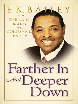 cover image of Farther in and Deeper Down