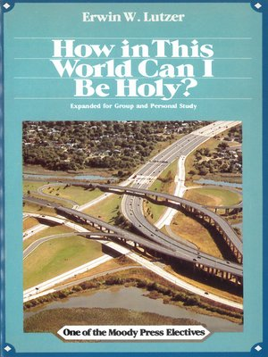 cover image of How In This World Can I Be Holy?