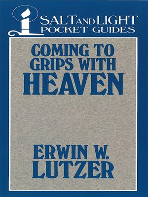 cover image of Coming to Grips with Heaven