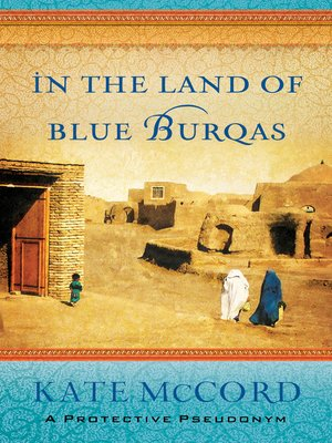 cover image of In the Land of Blue Burqas