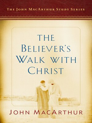 cover image of The Believer's Walk with Christ