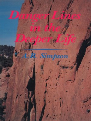 cover image of Danger Lines in the Deeper Life