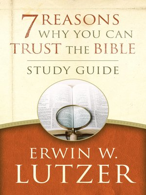 cover image of 7 Reasons Why You Can Trust the Bible Study Guide