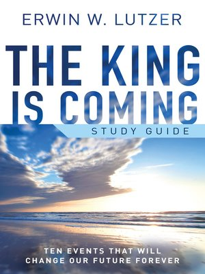 cover image of The King is Coming Study Guide
