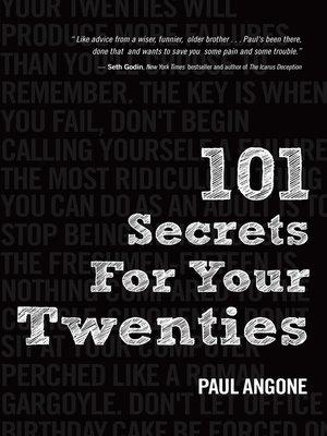 Read 101 secrets for your twenties pb angone paul [full download].