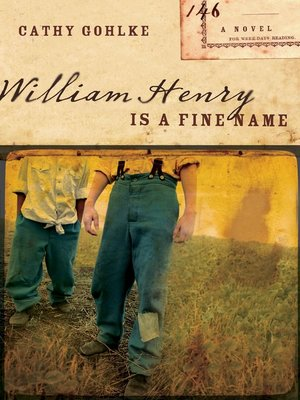 cover image of William Henry Is a Fine Name