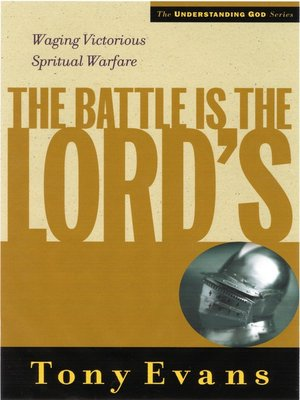 cover image of The Battle is the Lords