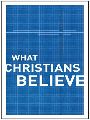 cover image of What Christians Believe