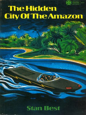 cover image of The Hidden City of the Amazon
