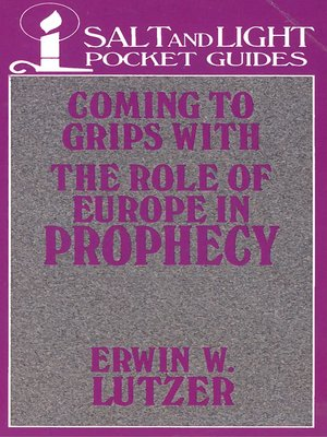 cover image of Coming to Grips with the Role of Europe in Prophecy