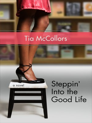 cover image of Steppin' into the Good Life