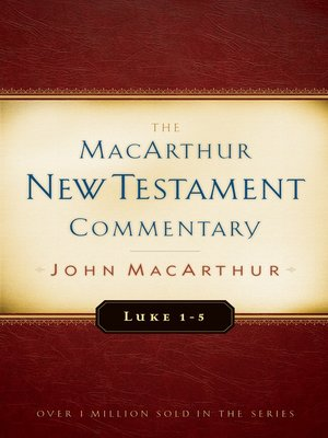 cover image of Luke 1-5 MacArthur New Testament Commentary
