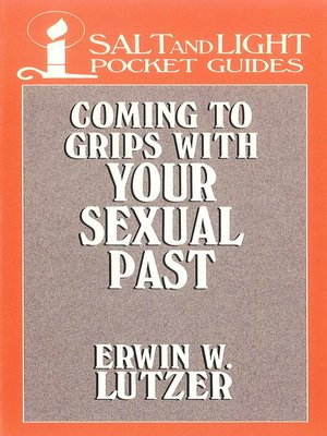 cover image of Coming to Grips with Your Sexual Past