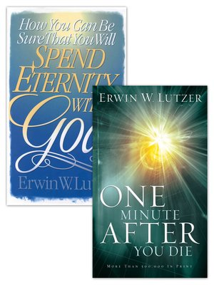 cover image of How You Can Be Sure That You Will Spend Eternity With God/One MInute After  You Die Set