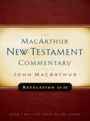 cover image of Revelation 12-22 MacArthur New Testament Commentary