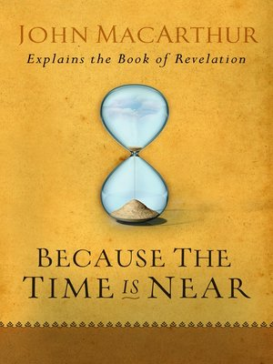 cover image of Because the Time is Near