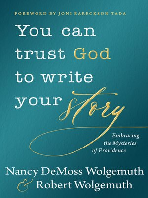 cover image of You Can Trust God to Write Your Story