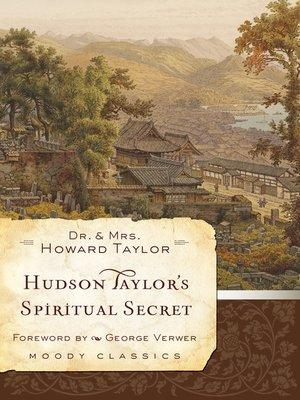 cover image of Hudson Taylor's Spiritual Secret