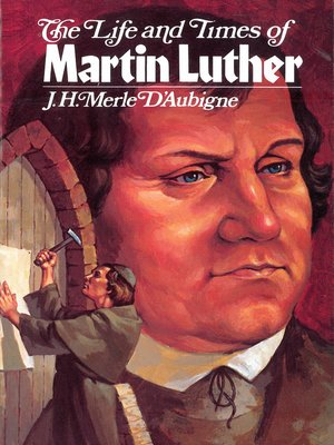 cover image of The Life and Times of Martin Luther