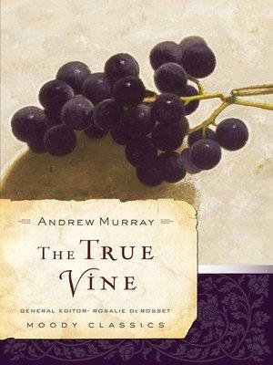 cover image of The True Vine
