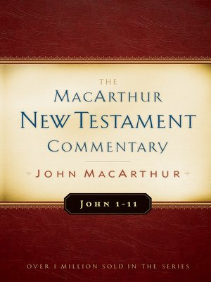 cover image of John 1-11 MacArthur New Testament Commentary