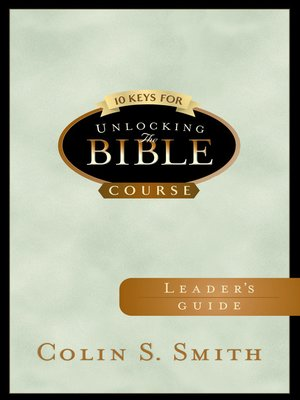 cover image of 10 Keys for Unlocking the Bible Leader's Guide