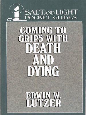 cover image of Coming to Grips with Death and Dying