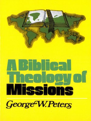 cover image of A Biblical Theology of Missions