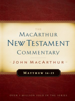 cover image of Matthew 16-23 MacArthur New Testament Commentary