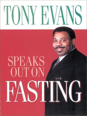 cover image of Tony Evans Speaks Out on Fasting