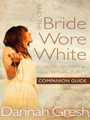 cover image of And the Bride Wore White Companion Guide