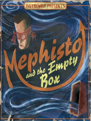 cover image of Mephisto and the Empty Box