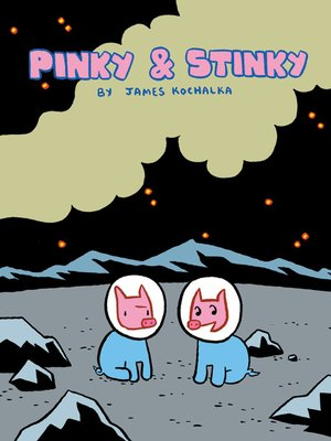 cover image of Pinky & Stinky